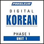 Korean Phase 1, Unit 01: Learn to Speak and Understand Korean with Pimsleur Language Programs |  Pimsleur