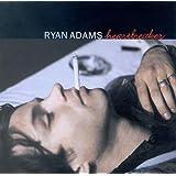 Heartbreaker ~ Ryan Adams