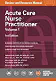 img - for Acute Care Nurse Practitioner Review and Resource Manual, 1st Edition - Volume 1 book / textbook / text book