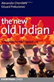 The New Old Indian: A Repertoire for Black Against 1 d4