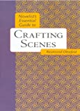Novelist's Essential Guide to Crafting Scenes (0898799732) by Raymond Obstfeld