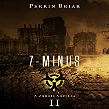 Z-Minus II Audiobook by Perrin Briar Narrated by Mark Finfrock