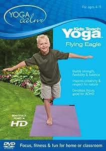 Kids Teach Yoga - Flying Eagle