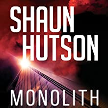 Monolith (       UNABRIDGED) by Shaun Hutson Narrated by Ben Onwukwe