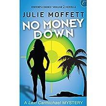 No Money Down (       UNABRIDGED) by Julie Moffett Narrated by Kristin Watson Heintz