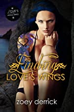 Finding Love's Wings: Love's Wings #1