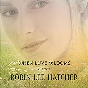 When Love Blooms Audiobook