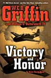Victory and Honor (Honor Bound) (0399157557) by Griffin, W.E.B.