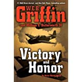 Victory and Honor (Honor Bound, Book 6) ~ W. E. B. Griffin