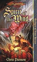 Spirit of the Wind (Dragonlance Bridges of Time, Vol. 1)