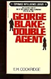 img - for George Blake: Double Agent book / textbook / text book