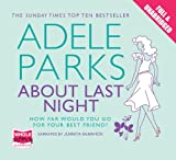 Adele Parks About Last Night
