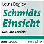 Schmidts Einsicht | Louis Begley