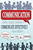 img - for Communication: Golden Nugget Methods to Communicate Effectively - Interpersonal, Influence, Social Skills, Listening book / textbook / text book