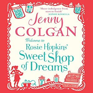 Welcome to Rosie Hopkins' Sweetshop of Dreams Audiobook
