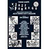 Ronnie Scott's Jazz Farrago: Compilation of Features from Jazz at Ronnie Scott's Magazineby James Charles Godbolt