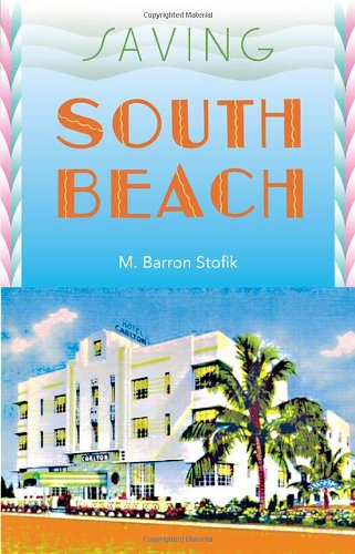 Saving South Beach (Florida History And Culture) front-1000734