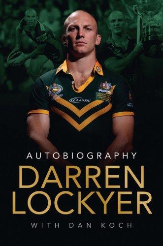 Darren Lockyer: Autobiography