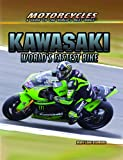 Kawasaki: World's Fastest Bike (Motorcycles: a Guide to the World's Best Bikes)