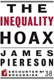 The Inequality Hoax (Encounter Broadsides)
