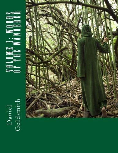 Volume I: Words of The Wanderer: Volume 1