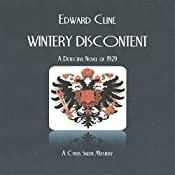 Wintery Discontent: A Detective Novel of 1929: A Cyrus Skeen Novel Volume 13 | Edward Cline