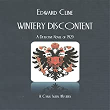 Wintery Discontent: A Detective Novel of 1929: A Cyrus Skeen Novel Volume 13 (       UNABRIDGED) by Edward Cline Narrated by Gregg Rizzo