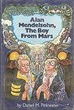 Alan Mendelsohn, the Boy from Mars (0525253602) by Daniel M. Pinkwater