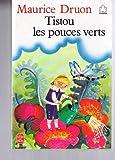 echange, troc Maurice Druon - Tistou, les pouces verts