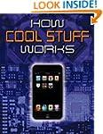 How Cool Stuff Works