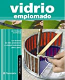 img - for VIDRIO EMPLOMADO. Oficios artisticos (Spanish Edition) book / textbook / text book