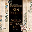 World Without End Audiobook by Ken Follett Narrated by John Lee