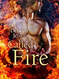 Called by Fire: The Watchtower Chronicles 1
