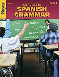 Hayes School Publishing Exercises in Spanish Grammar Book 1