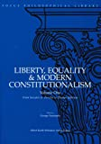 Liberty, Equality & Modern Constitutionalism, Volume I: From Socrates & Pericles to Thomas Jefferson: 1 (Focus Philosophical Library)