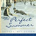 The Perfect Summer Audiobook by Juliet Nicolson Narrated by Beth Chalmers