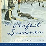 The Perfect Summer | Juliet Nicolson