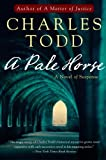 A Pale Horse: A Novel of Suspense (Inspector Ian Rutledge Mysteries) (006167270X) by Todd, Charles