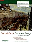 img - for Faure: Complete Songs, Volume 1 (1861-1882) - High Voice book / textbook / text book