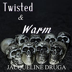 Twisted and Warm Audiobook
