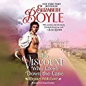 The Viscount Who Lived down the Lane: Rhymes with Love, Book 4 (       UNABRIDGED) by Elizabeth Boyle Narrated by Susan Duerden