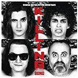 Ost: Killing Bono