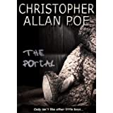 The Portal (Kindle Edition) By Christopher Allan Poe