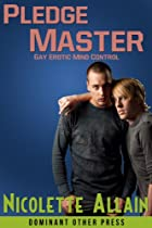 Pledge Master (Mind Control Erotica) (Fraternal Mastery Book 1)