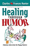 img - for Healing Through Humor: Fabulous Jokes From the Happy Hunters book / textbook / text book