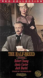 The Half-Breed (Robert Young, Janis Carter, Jack Buetel) 1952