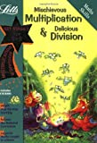 img - for Mischievous Multiplication and Delicious Division Age 8-9 (Letts Magical Skills) book / textbook / text book