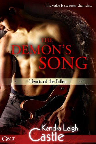 The Demon's Song (Hearts of the Fallen) (Entangled Covet) by Kendra Leigh Castle