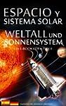 ESPACIO y SISTEMA SOLAR / WELTALL und...