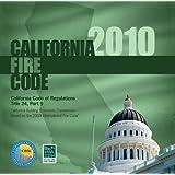 2010 California Fire Code, Title 24 Part 9 (International Code Council Series)